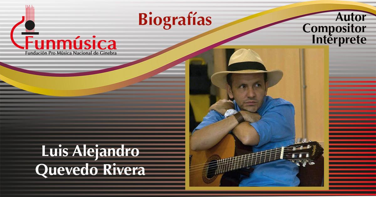 Luis Alejandro Quevedo Rivera